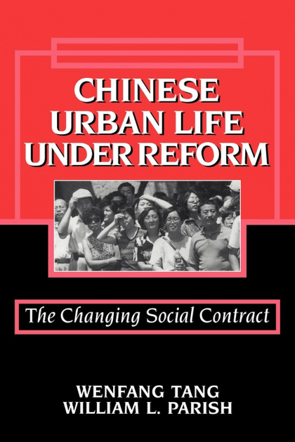 CHINESE URBAN LIFE UNDER REFORM