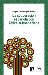 LA COOPERACIÓN ESPAÑOLA CON ÁFRICA SUBSAHARIANA.