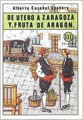 DE UTEBO A ZARAGOZA, Y FRUTA DE ARAGÓN