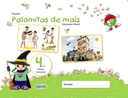 PROYECTO PALOMITAS DE MAÍZ. EDUCACIÓN INFANTIL. 4 AÑOS. PRIMER TRIMESTRE.
