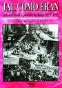 TAL COMO ERAN : LA TRANSICIÓN EN LA PROVINCIA DE HUESCA (1975-1982)
