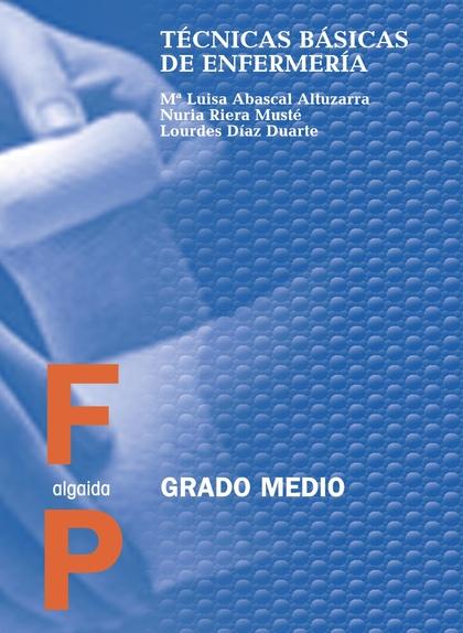 TECNICAS BASICAS ENFERMERIA GRADO MEDIO CF