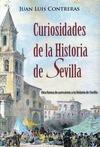 CURIOSIDADES DE LA HISTORIA DE SEVILLA.