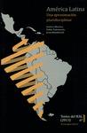 AMÉRICA LATINA : UNA APROXIMACIÓN PLURIDISCIPLINAR