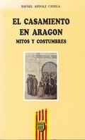 CASAMIENTO ARAGON MITOS COSTUMBRES