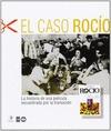EL CASO ROCÍO : LA HISTORIA DE UNA PELÍCULA SECUESTRADA POR LA TRANSICIÓN