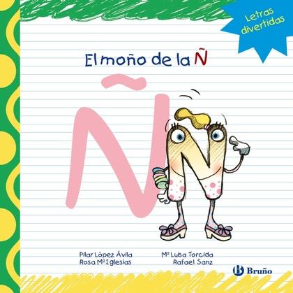EL MOÑO DE LA Ñ, EDUCACIÓN INFANTIL, 3-5 AÑOS. LIBRO DE LECTURA
