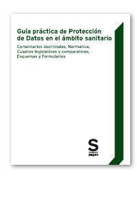 GUIA PRACTICA DE PROTECCION DE DATOS EN EL AMBITO SANITARIO