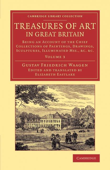 TREASURES OF ART IN GREAT BRITAIN - VOLUME 3