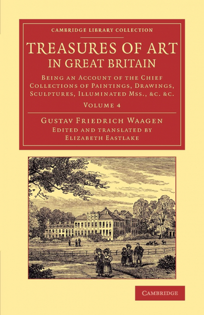 TREASURES OF ART IN GREAT BRITAIN - VOLUME 4