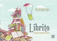 LIBRITO. LA GRAN AVENTURA DE LEER