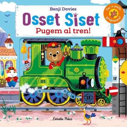 OSSET SISET. PUGEM AL TREN!.
