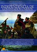 BREVE HISTORIA DE LA GUERRA DE LA INDEPENDENCIA DE LOS EE. UU..