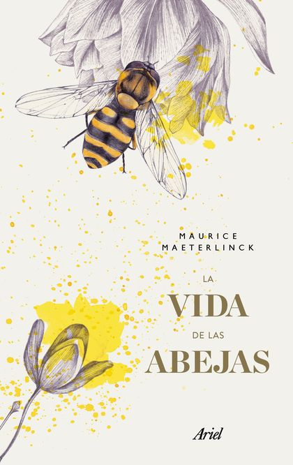 La vida de las abejas (Edición mexicana)