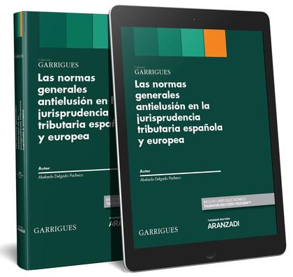 NORMAS GENERALES ANTIELUSION EN LA JURISPRUDENCIA TRIBUTARIA ESPAÑOLA Y EUROPEA.