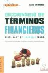 DICCIONARIO DE TÉRMINOS FINANCIEROS: CON CONCORDANCIAS EN INGLÉS, CAST