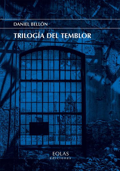 TRILOGÍA DEL TEMBLOR