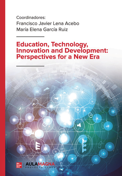 EDUCATION, TECHNOLOGY, INNOVATION AND DEVELOPMENT: PERSPECTIVES FOR A NEW ERA.