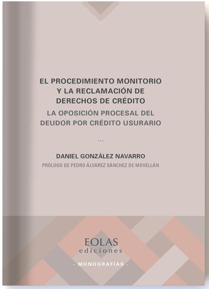 EL PROCEDIMIENTO MONITORIO Y LA RECLAMACIÓN DE DERECHOS DE CRÉDITO              LA OPOSICIÓN PR