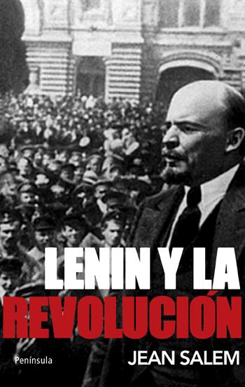 LENIN Y LA REVOLUCIÓN
