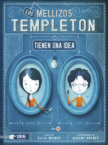 LOS MELLIZOS TEMPLETON TIENEN UNA IDEA