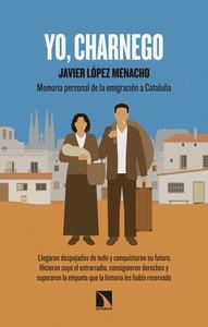 YO CHARNEGO. MEMORIA PERSONAL DE LA INMIGRACIÓN A CATALUÑA