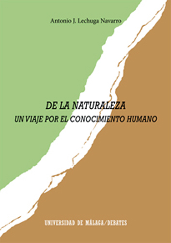 DE LA NATURALEZA : UN VIAJE POR EL CONOCIMIENTO HUMANO