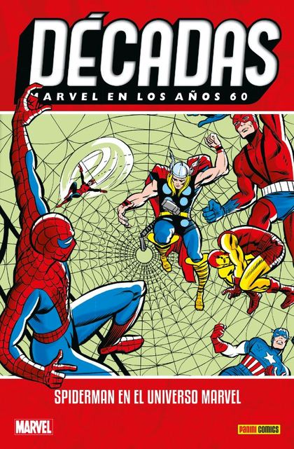 MARVEL DÉCADAS EN LOS 60S: SPIDERMAN EN EL UNIVERSO MARVEL.