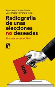 RADIOGRAFÍA DE UNAS ELECCIONES NO DESEADAS. 10 NOTAS SOBRE EL 10N