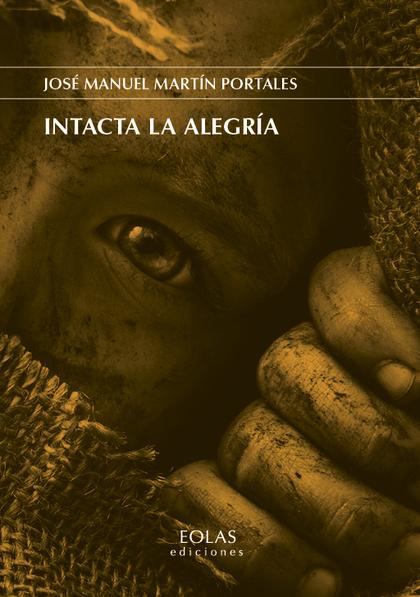 INTACTA LA ALEGRÍA