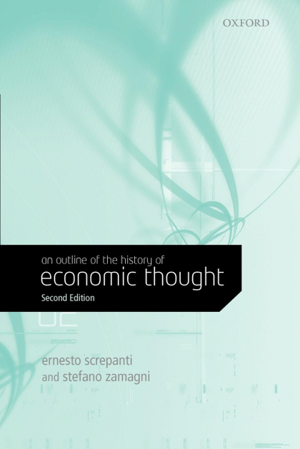 AN OUTLINE OF THE HISTORY OF ECONOMIC THOUGHT.