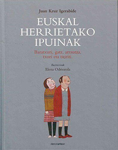EUSKAL HERRIETAKO IPUINAK.