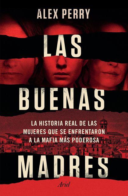 Las buenas madres (Edición mexicana)