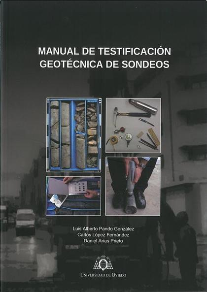 MANUAL DE TESTIFICACIÓN GEOTÉCNICA DE SONDEOS