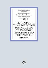 EL TRABAJO Y LA PROTECCIÓN SOCIAL DE LOS CIUDADANOS EUROPEOS Y NO EUROPEOS EN ES.