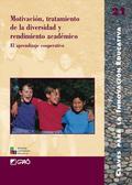 MOTIVACIÓN, TRATAMIENTO DE LA DIVERSIDAD Y RENDIMIENTO ACADÉMICO : EL APRENDIZAJE COOPERATIVO