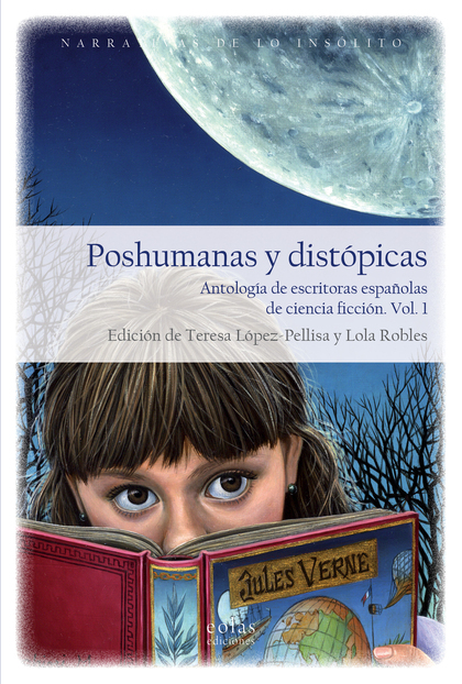 POSHUMANAS Y DISTÓPICAS                                                         ANTOLOGÍA DE ES