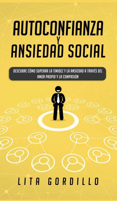 AUTOCONFIANZA Y ANSIEDAD SOCIAL