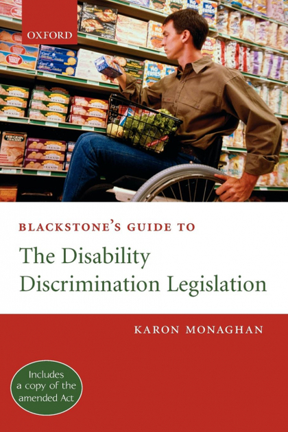 BLACKSTONE´S GUIDE TO THE DISABILITY DISCRIMINATION LEGISLATION