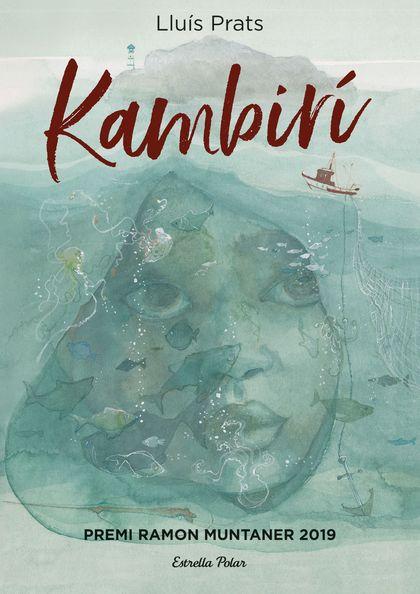 KAMBIRÍ. PREMI RAMON MUNTANER 2019