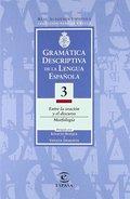 GRAMATICA DESCRIPTIVA DE LA LENGUA ESPAÑOLA. VOL 3.