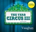 THE VERB CIRCUS 3