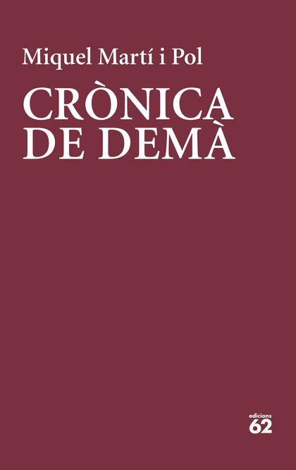 CRÒNICA DE DEMÀ.