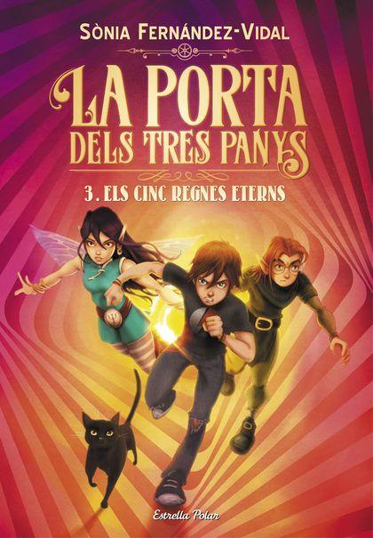 LA PORTA DELS TRES PANYS 3. ELS CINC REGNES ETERNS.