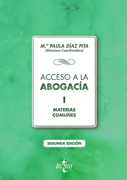 ACCESO A LA ABOGACÍA. VOLUMEN I. MATERIAS COMUNES