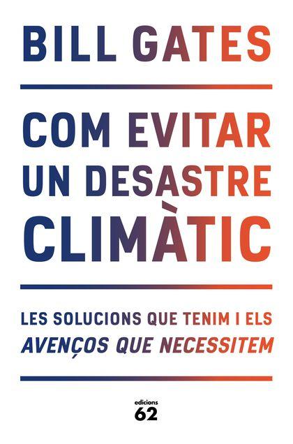 COM EVITAR UN DESASTRE CLIMÀTIC.