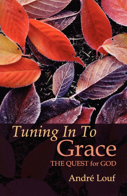 TUNING IN TO GRACE