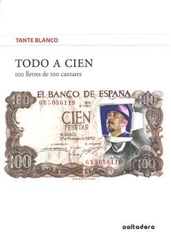 TODO A CIEN. 100 LLETRES DE 100 CANTARES