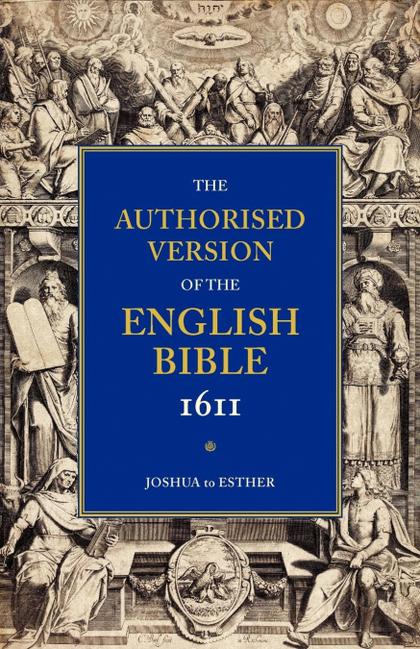 AUTHORISED VERSION OF THE ENGLISH BIBLE 1611 - VOLUME 2