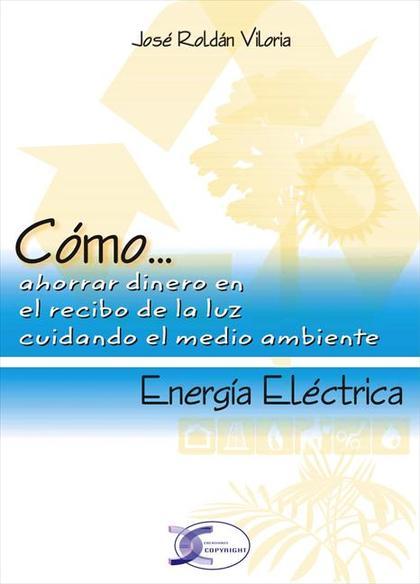 CÓMO-- ENERGÍA ELÉCTRICA